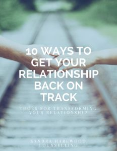 Cover 10 Ways To Get Your Relationship Get Back On Track - Sandra Harewood Counselling
