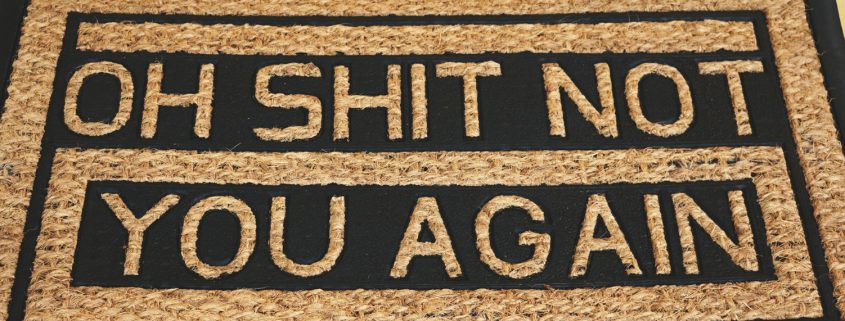 Doormat With Oh Shit Not You Again In Words - Why It's Hard To Stop Being A People Pleaser And Say No - Sandra Harewood Counselling
